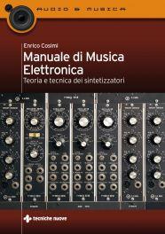 Tecniche Nuove - Manuale di musica elettronica