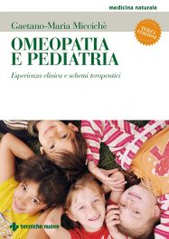 Tecniche Nuove - Omeopatia e pediatria