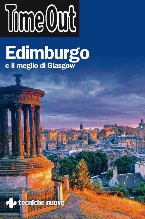 Tecniche Nuove - Edimburgo e il meglio di Glasgow