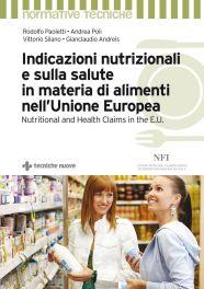 Tecniche Nuove - Indicazioni nutrizionali e sulla salute in materia di alimenti nell'Unione Europea