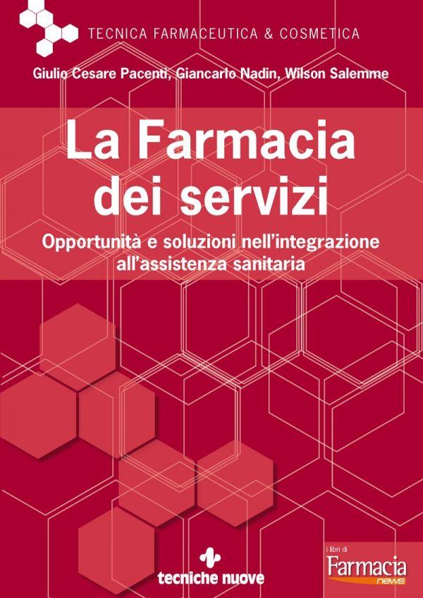 Tecniche Nuove - La Farmacia dei servizi