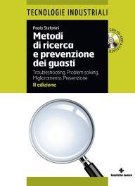 Tecniche Nuove - Metodi di ricerca e prevenzione dei guasti