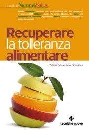 Tecniche Nuove - Recuperare la tolleranza alimentare