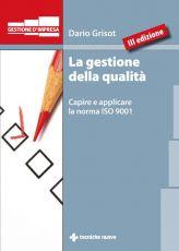 Tecniche Nuove - La gestione della qualità