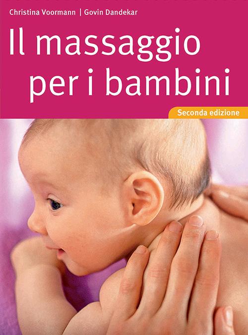 Tecniche Nuove - Il massaggio per i bambini