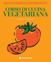 Tecniche Nuove - Corso di cucina vegetariana