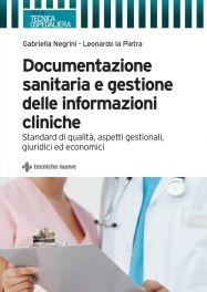 Tecniche Nuove - Documentazione sanitaria e gestione delle informazioni cliniche