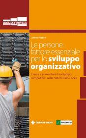 Tecniche Nuove - Le persone: fattore essenziale per lo sviluppo organizzativo