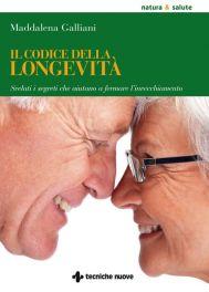 Tecniche Nuove - Il codice della longevità