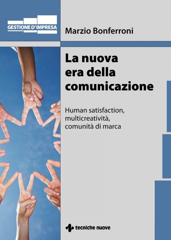 Tecniche Nuove - La nuova era della comunicazione