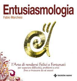Tecniche Nuove - Entusiasmologia