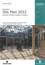 Tecniche Nuove - Autodesk 3ds Max 2012