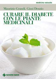 Tecniche Nuove - Curare il diabete con le piante medicinali