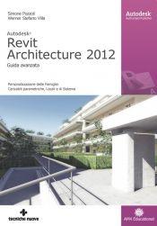 Tecniche Nuove - Autodesk Revit Architecture 2012