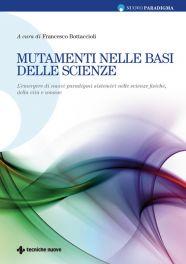 Tecniche Nuove - Mutamenti nelle basi delle scienze