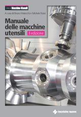 Tecniche Nuove - Manuale delle macchine utensili