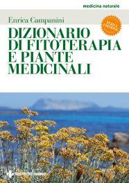 Tecniche Nuove - Dizionario di fitoterapia e piante medicinali