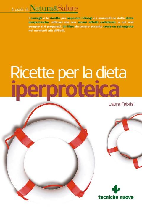 Tecniche Nuove - Ricette per la dieta iperproteica
