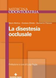 Tecniche Nuove - La disestesia occlusale