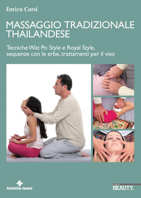 Tecniche Nuove - Massaggio Tradizionale Thailandese