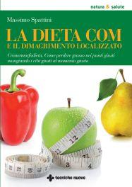 Tecniche Nuove - La dieta COM e il dimagrimento localizzato