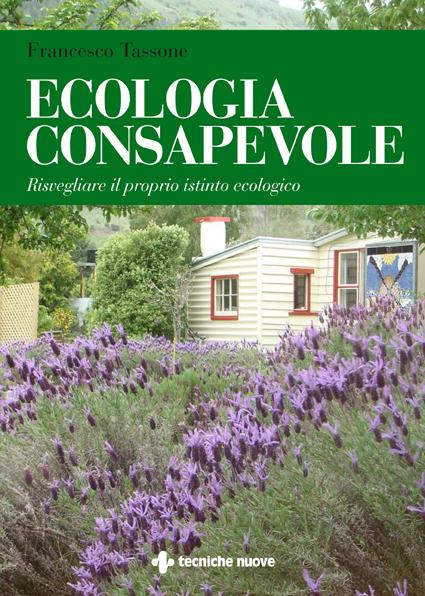 Tecniche Nuove - Ecologia consapevole