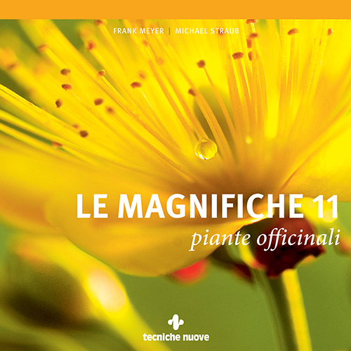 Tecniche Nuove - Le magnifiche 11 piante officinali