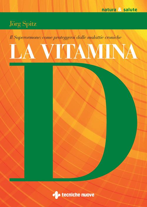 Tecniche Nuove - La Vitamina D