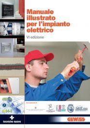 Tecniche Nuove - Manuale illustrato per l'impianto elettrico