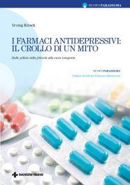 Tecniche Nuove - I farmaci antidepressivi: il crollo di un mito