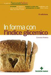 Tecniche Nuove - In forma con l'indice glicemico