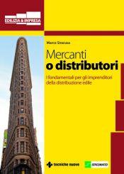 Tecniche Nuove - Mercanti o distributori