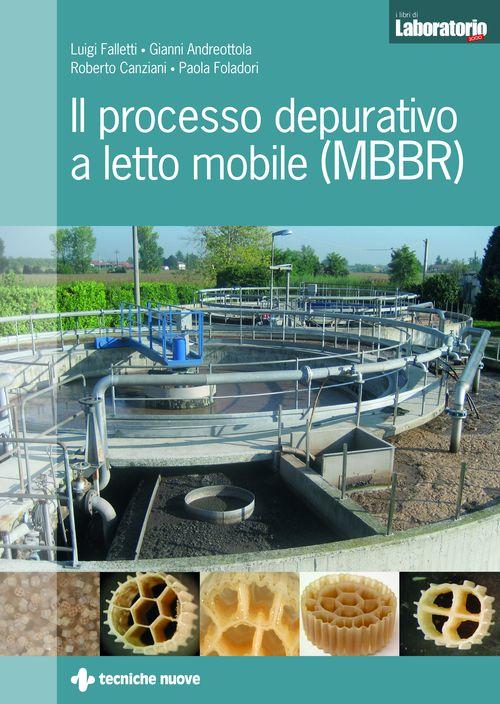 Tecniche Nuove - Il processo depurativo a letto mobile (MBBR)