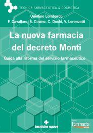 Tecniche Nuove - La nuova farmacia del decreto Monti
