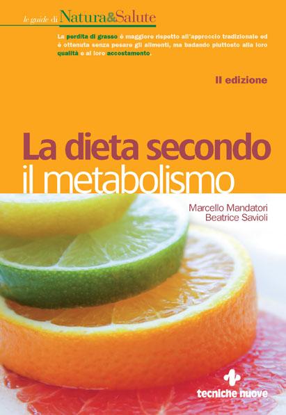 Tecniche Nuove - La dieta secondo il metabolismo