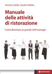 Tecniche Nuove - Manuale delle attività di ristorazione