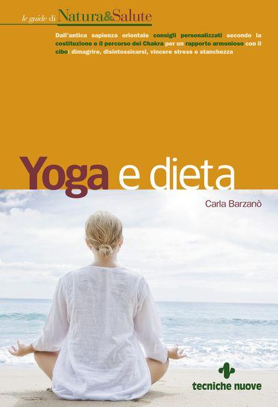 Tecniche Nuove - Yoga e dieta