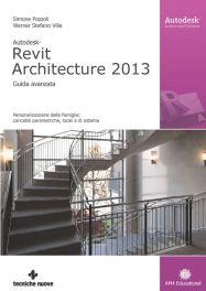 Tecniche Nuove - Autodesk Revit Architecture 2013