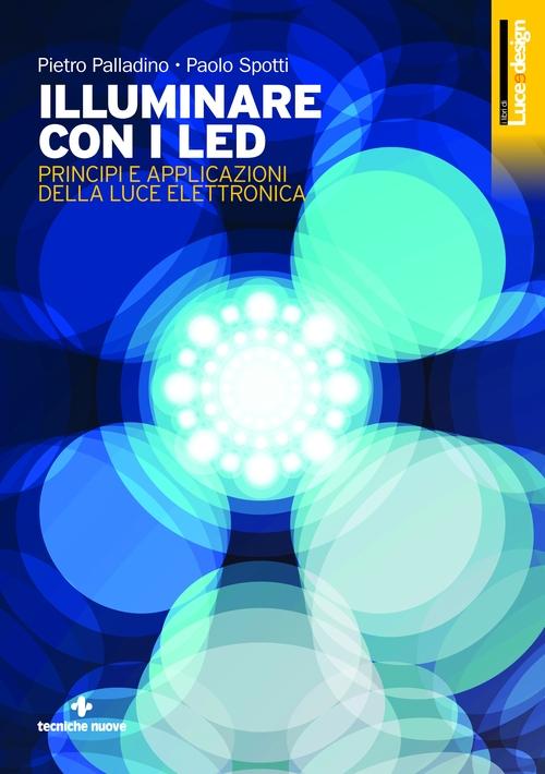 Tecniche Nuove - Illuminare con i LED