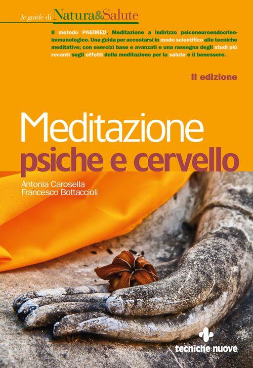 Tecniche Nuove - Meditazione psiche e cervello