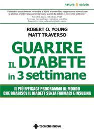 Tecniche Nuove - Guarire il diabete in tre settimane
