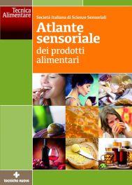 Tecniche Nuove - Atlante sensoriale dei prodotti alimentari