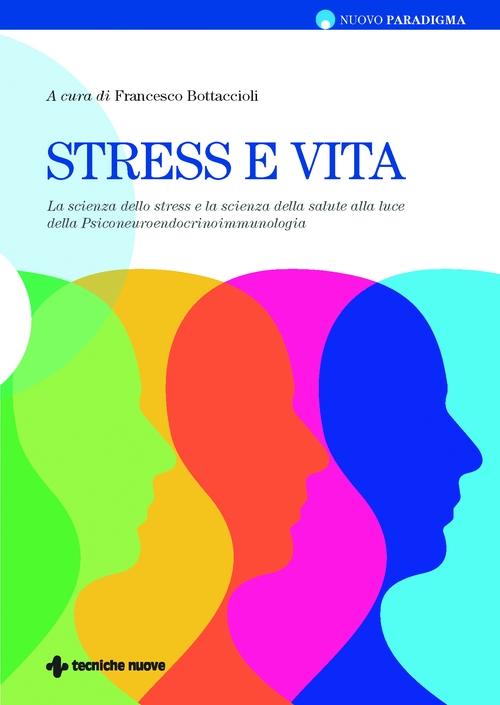 Tecniche Nuove - Stress e vita