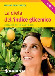 Tecniche Nuove - La dieta dell'indice glicemico