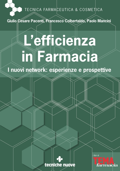 Tecniche Nuove - L'efficienza in Farmacia