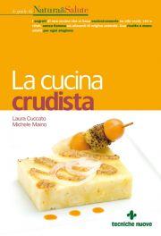 Tecniche Nuove - La cucina crudista