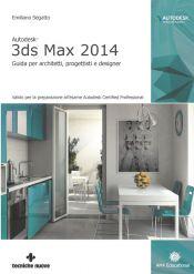 Tecniche Nuove - Autodesk 3ds Max 2014