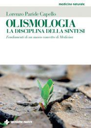 Tecniche Nuove - Olismologia - La disciplina della sintesi