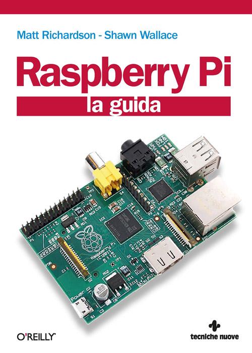Tecniche Nuove - Raspberry Pi