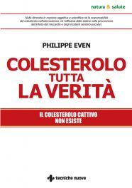 Tecniche Nuove - Colesterolo tutta la verità